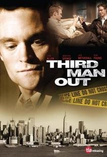 Third Man Out - Poster / Capa / Cartaz - Oficial 5