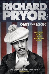 Richard Pryor: Omit the Logic - Poster / Capa / Cartaz - Oficial 3