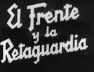 El Frente Y La Retaguardia (El Frente Y La Retaguardia)