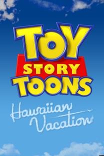 Curtas Toy Story: Férias no Havaí - Poster / Capa / Cartaz - Oficial 2