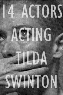 14 Actors Acting - Tilda Swinton - Poster / Capa / Cartaz - Oficial 1