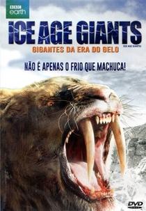 Gigantes da Era Glacial - Poster / Capa / Cartaz - Oficial 3