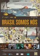 Brasil, Somos Nós (Brasil, Somos Nós)