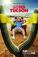 Sons of Tucson  (1ª Temporada) (Sons of Tucson)