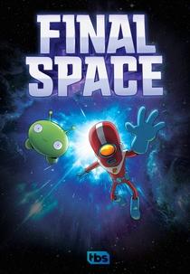 Final Space (1ª Temporada) - Poster / Capa / Cartaz - Oficial 1