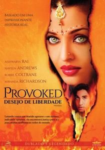 Provoked: Desejo de Liberdade - Poster / Capa / Cartaz - Oficial 3