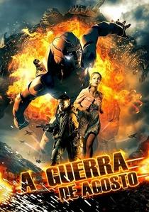 A Guerra de Agosto - Poster / Capa / Cartaz - Oficial 4
