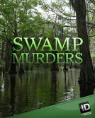 Segredos do Pântano (4ª Temporada) (Swamp Murders (Season 4))