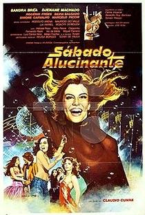 Sábado Alucinante  - Poster / Capa / Cartaz - Oficial 1