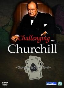 Desafiando Churchill - Poster / Capa / Cartaz - Oficial 1