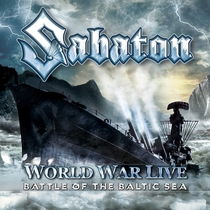 Sabaton - World War Live: Battle of the Baltic Sea - Poster / Capa / Cartaz - Oficial 1