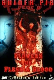 Guinea Pig 2 - Flowers of Flesh & Blood - Poster / Capa / Cartaz - Oficial 2