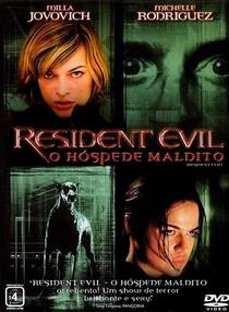 Resident Evil: O Hóspede Maldito - Poster / Capa / Cartaz - Oficial 2