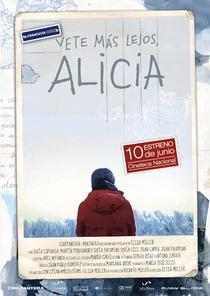 Vá mais longe, Alicia - Poster / Capa / Cartaz - Oficial 1