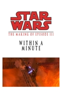 Within a Minute: The Making of 'Episode III' (Within a Minute: The Making of 'Episode III')