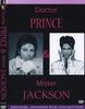 Dr. Prince & Mr. Jackson
