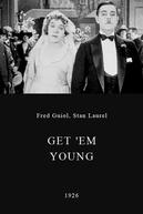Get 'Em Young (Get 'Em Young)