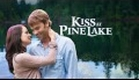 Hallmark Channel - Kiss At Pine Lake - Promo
