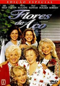 Flores de Aço - Poster / Capa / Cartaz - Oficial 4