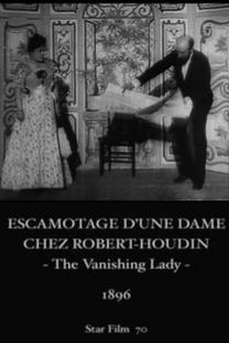 Escamotage d'une dame au théâtre Robert Houdin - Poster / Capa / Cartaz - Oficial 1