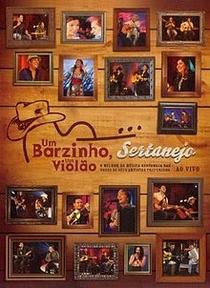 Um Barzinho, um Violão Sertanejo - Poster / Capa / Cartaz - Oficial 1