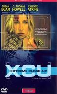 XCU: Extreme Close-Up (XCU: Extreme Close-Up)