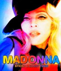 Madonna: Sticky & Sweet Tour - Poster / Capa / Cartaz - Oficial 2