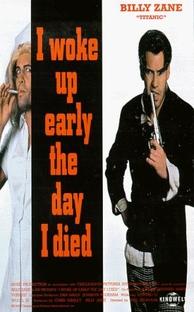 Acordei Cedo no Dia da Minha Morte - Poster / Capa / Cartaz - Oficial 1