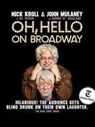 Oh, Hello on Broadway (Oh, Hello on Broadway)