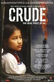 Crude: The Real Price of Oil - Poster / Capa / Cartaz - Oficial 1