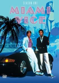 Miami Vice (1ª Temporada) - Poster / Capa / Cartaz - Oficial 1
