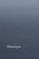 Atlantiques (Atlantiques)