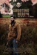 Shooting Heroin (Shooting Heroin)