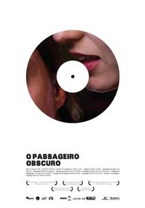 O Passageiro Obscuro - Poster / Capa / Cartaz - Oficial 1