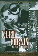 Kurt Cobain - Vida e Morte de um Mito  (Kurt Cobain: The Early Life of a Legend)