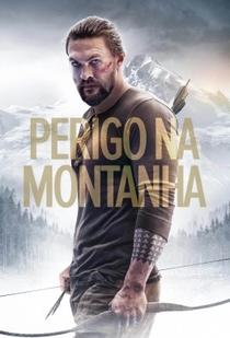 Perigo na Montanha - Poster / Capa / Cartaz - Oficial 2