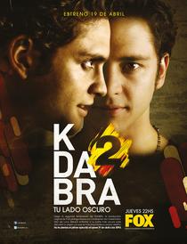 Kdabra (2ª Temporada) - Poster / Capa / Cartaz - Oficial 1