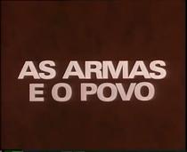 As Armas e o Povo - Poster / Capa / Cartaz - Oficial 1