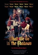 O Que Fazemos Nas Sombras (What We Do in the Shadows)