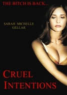Cruel Intentions (Cruel Intentions)