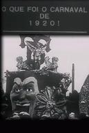 O Que Foi o Carnaval de 1920! (O Que Foi o Carnaval de 1920!)