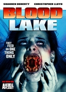 O Ataque das Lampreias Assassinas (Blood Lake: The Attack Of The Killer Lampreys)