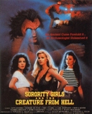 Sorority Girls and the Creature from Hell (Sorority Girls and the Creature from Hell)