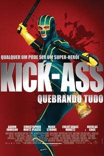 Kick-Ass - Quebrando Tudo - Poster / Capa / Cartaz - Oficial 10