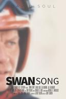 Certeza de Vencer (Swan Song)