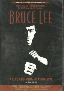Bruce Lee – A Lenda do Kung Fu Ainda Vive - Poster / Capa / Cartaz - Oficial 2