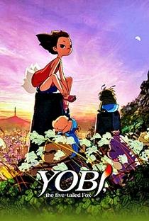 Yobi, a Raposa de Cinco Caudas - Poster / Capa / Cartaz - Oficial 6