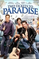 A Vida é Uma Viagem (Two Tickets to Paradise)