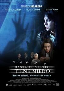 Hasta el viento tiene miedo - Poster / Capa / Cartaz - Oficial 1