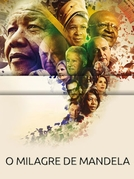 O milagre de Mandela  (Miracle Rising: South Africa)